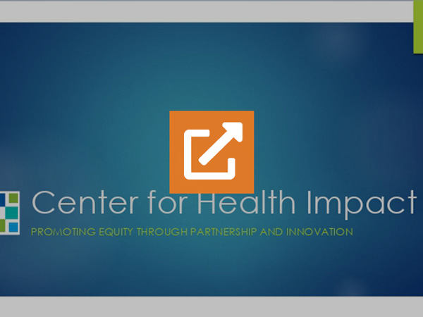 Center for Health Impact Off the Shelf Offerings