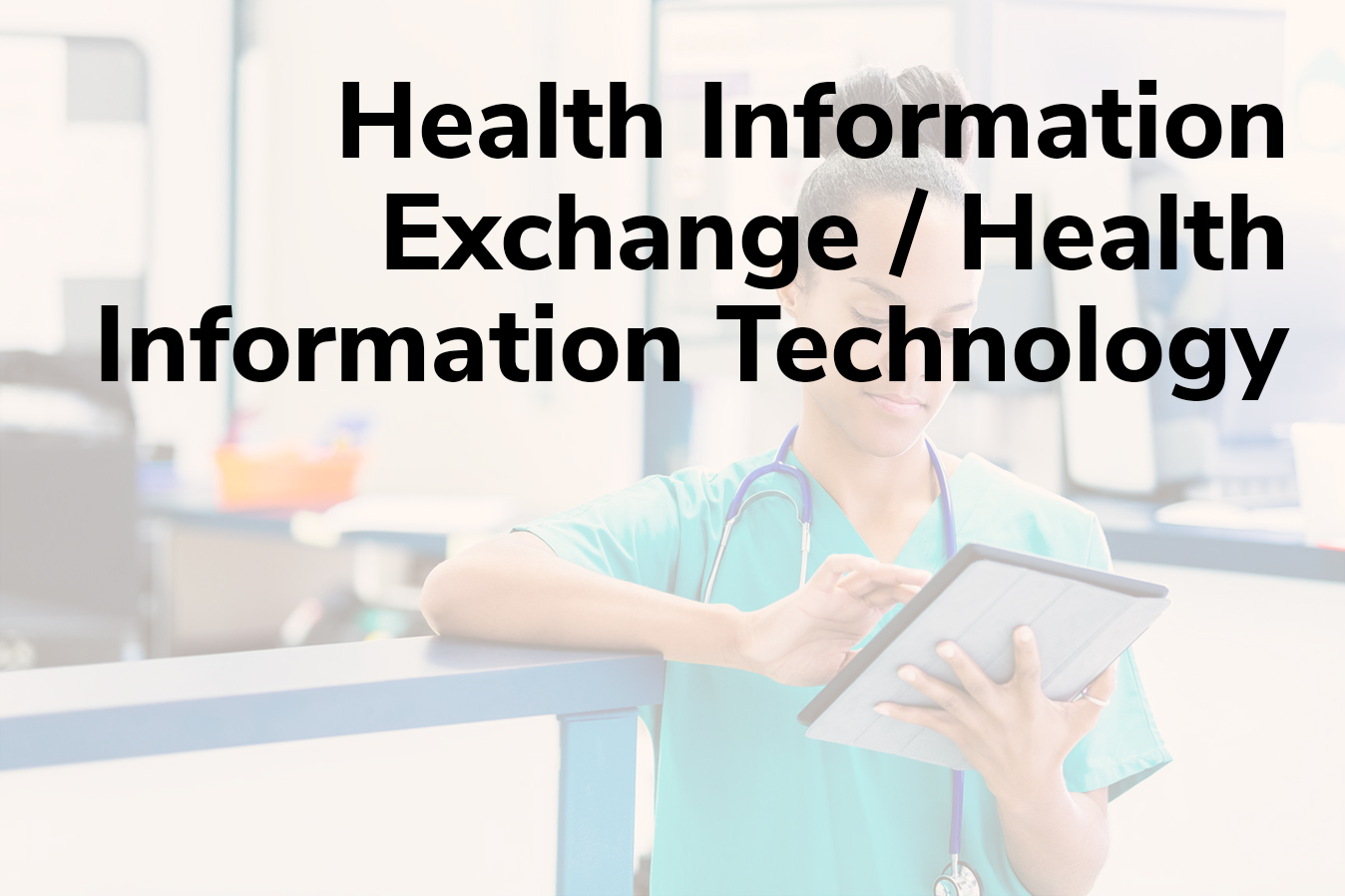 Health Information Exchange/Health Information Technology Title Frame