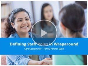 Staff Roles in Wraparound