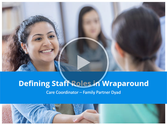 Staff Roles in Wraparound