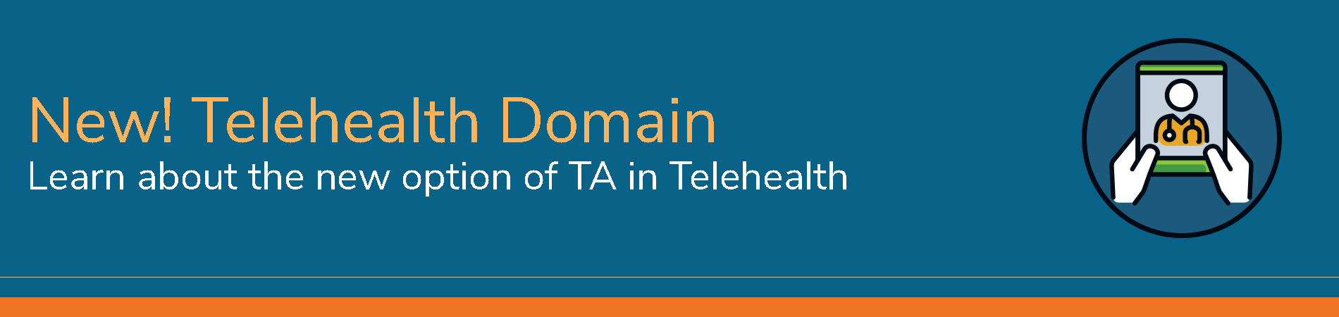 New! Telehealth Domain - Learn about the new option of TA in Telehealth