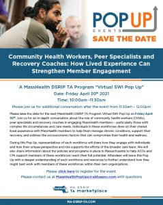 Community Health Workers, Peer Specialists and Recovery Coaches: How Lived Experience Can Strengthen Member Engagement