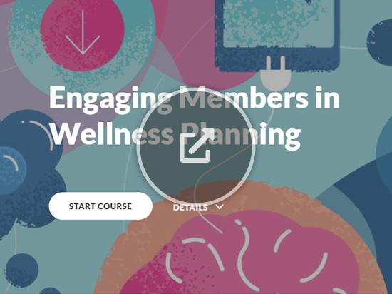 Engaging Members in Wellness Planning