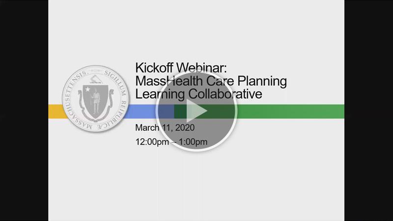Care Planning Learning Collaborative Kickoff Webinar