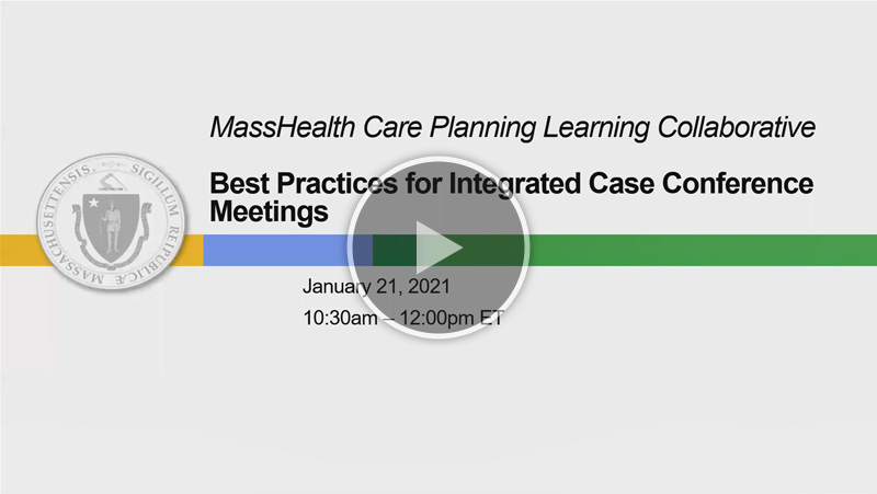 Best Practices in Integrated Case Conference Meetings